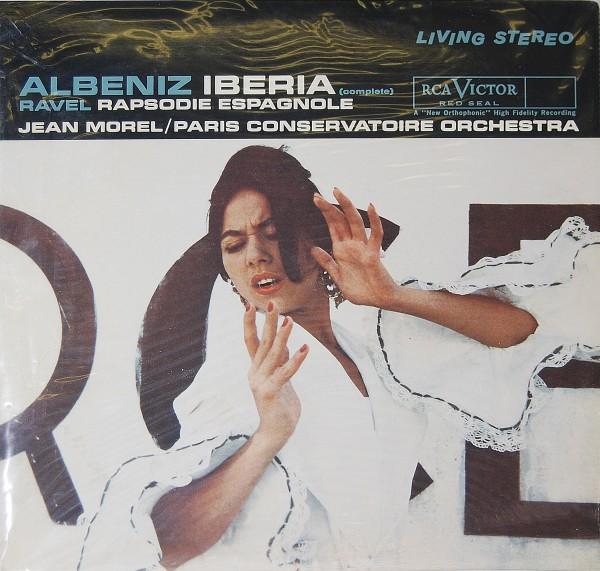 Albeniz/Ravel - Iberia/Rapsodie Espangnole - Morel/PCO (sealed)