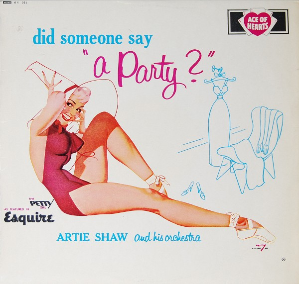 Artie Shaw Orchestra - Did someone say a party?